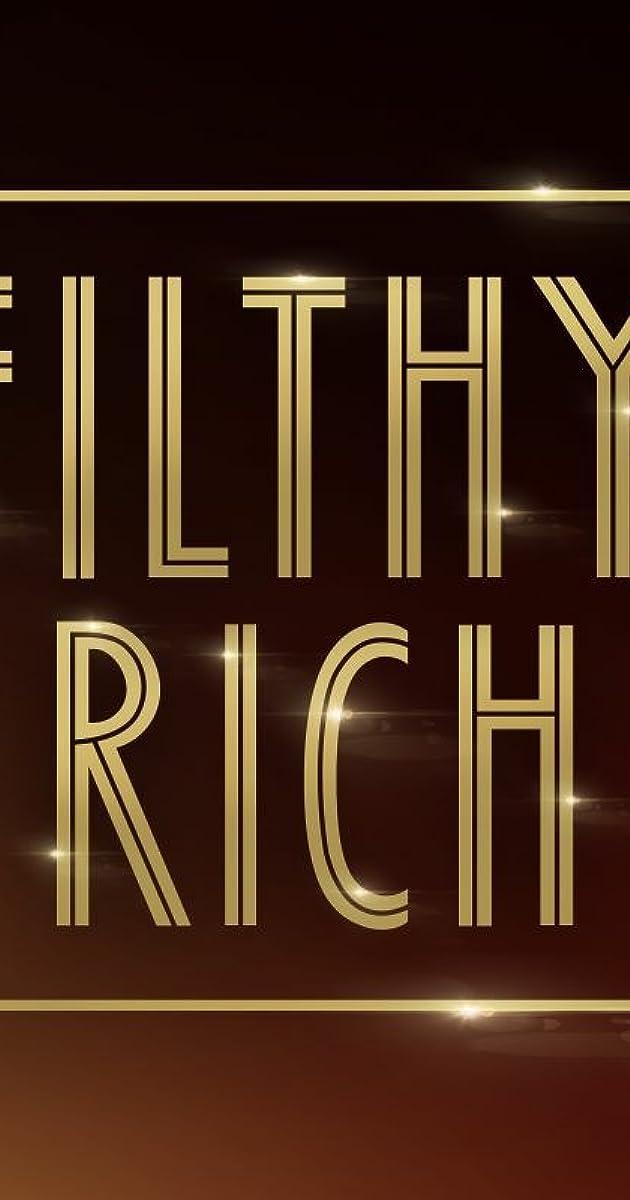 filthy rich - photo #1