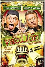 El vacilón: The Movie Poster