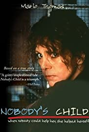 Nobody's Child (1986) Poster - Movie Forum, Cast, Reviews