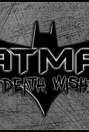 Batman: Death Wish Poster