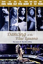 Primary image for Dancing at the Blue Iguana
