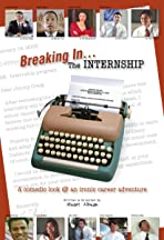 Breaking In: The Internship