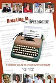 Breaking In: The Internship Poster