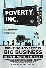 Poverty, Inc. (2014) Poster - Movie Forum, Cast, Reviews