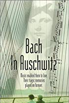 Image of Bach in Auschwitz