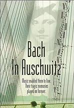 Bach in Auschwitz