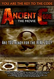 Ancient Code: Are You Ready for the Real 2012? Poster