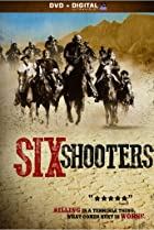 Image of Six Shooters