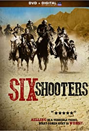 Six Shooters (2010) Poster - Movie Forum, Cast, Reviews