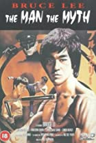 Image of Bruce Lee: The Man, the Myth