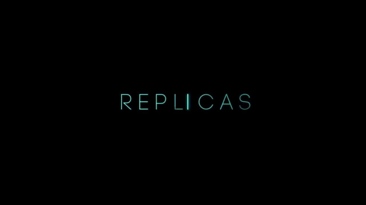 Replicas (2017)