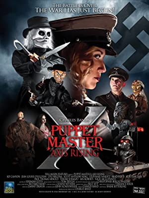 Puppet Master X: Axis Rising (2012) Download on Vidmate