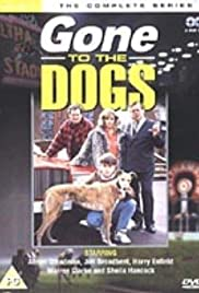 Gone to the Dogs Poster
