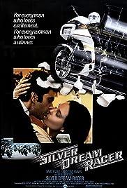 Silver Dream Racer(1980) Poster - Movie Forum, Cast, Reviews