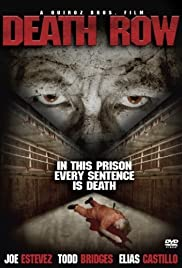 Death Row (2007) Poster - Movie Forum, Cast, Reviews