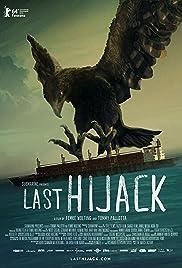 Last Hijack(2014) Poster - Movie Forum, Cast, Reviews