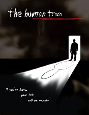 The Human Trace (2008)