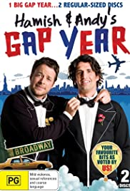 Hamish & Andy's Gap Year Poster - TV Show Forum, Cast, Reviews