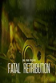 Fatal Restribution Poster
