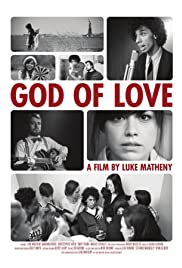 God of Love (2010) Poster - Movie Forum, Cast, Reviews