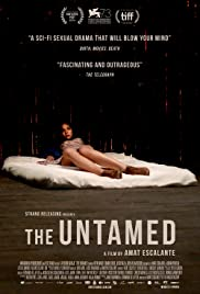 The Untamed (2016) Poster - Movie Forum, Cast, Reviews