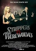 Strippers vs Werewolves(2012)