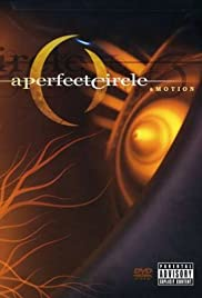 A Perfect Circle: Amotion (2004) Poster - Movie Forum, Cast, Reviews