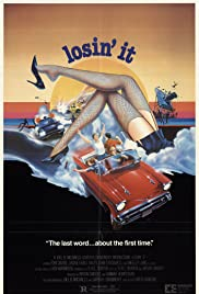 Losin' It (1983) Poster - Movie Forum, Cast, Reviews