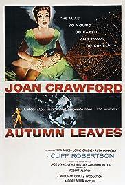Autumn Leaves(1956) Poster - Movie Forum, Cast, Reviews