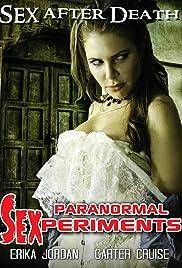 [18+] Paranormal Sexperiments (2016) Full Movie