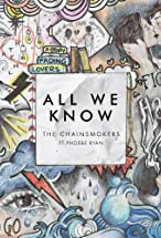 Primary image for The Chainsmokers Feat. Phoebe Ryan: All We Know