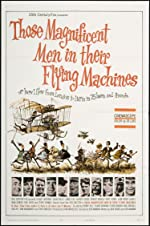 Those Magnificent Men in Their Flying Machines or How I Flew from London to Paris in 25 hours 11 minutes(1965)