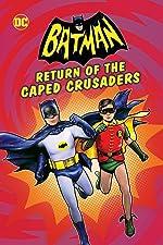 Batman Return of the Caped Crusaders(2016)