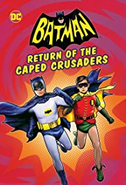 Batman: Return of the Caped Crusaders(2016) Poster - Movie Forum, Cast, Reviews