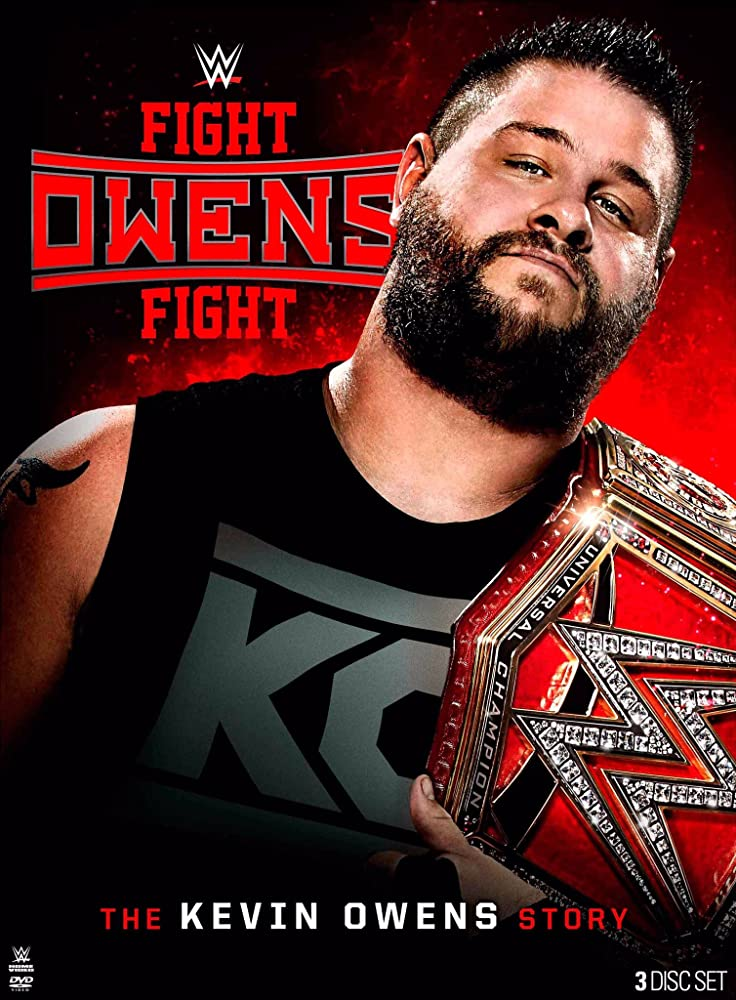 WWE: Fight Owens Fight – The Kevin Owens Story