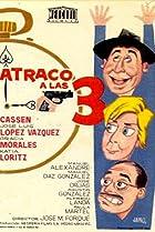 Image of Atraco a las tres