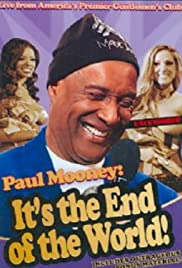 Paul Mooney: It's the End of the World Poster