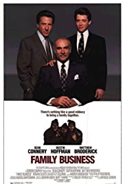 Family Business (1989) Poster - Movie Forum, Cast, Reviews