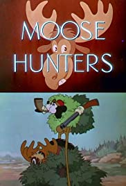 Moose Hunters Poster