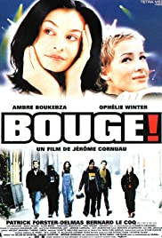 Bouge! (1997) Poster - Movie Forum, Cast, Reviews