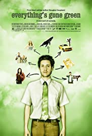 Everything's Gone Green Poster