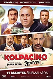 Kolpaçino 3. Devre (2016) Poster - Movie Forum, Cast, Reviews