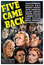 Five Came Back (1939) Poster - Movie Forum, Cast, Reviews