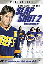 Slap Shot 2: Breaking the Ice (2002) Poster - Movie Forum, Cast, Reviews