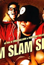 Slim Slam Slum (2002) Poster - Movie Forum, Cast, Reviews
