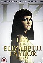 Primary image for Liz: The Elizabeth Taylor Story