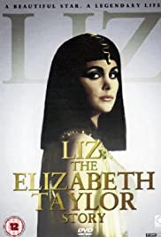 Liz: The Elizabeth Taylor Story (1995) Poster - Movie Forum, Cast, Reviews