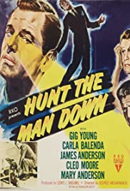 Hunt the Man Down (1950) Poster - Movie Forum, Cast, Reviews