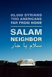 Salam Neighbor(2015) Poster - Movie Forum, Cast, Reviews