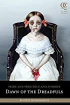 Image of Pride and Prejudice and Zombies: Dawn of the Dreadfuls